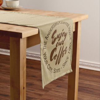 """""""Enjoy Our Coffee"""" Home or Business Short Table Runner"""