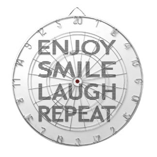 ENJOY SMILE LAUGH REPEAT - strips-black and white. Dartboard