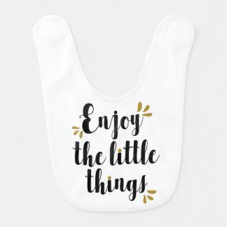 """Enjoy the Little Things"" Baby Bib"