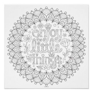Enjoy the Little Things Coloring Poster