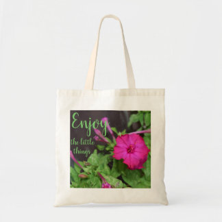 Enjoy The Little Things / Flower Tote