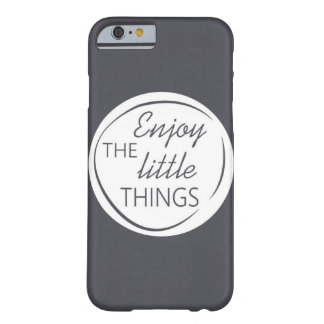 Enjoy the little things phone case