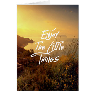 """""""Enjoy the little Things""""  Quote Sunset Sea View Card"""