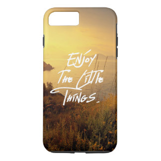 """Enjoy the little Things""  Quote Sunset Sea View iPhone 7 Plus Case"