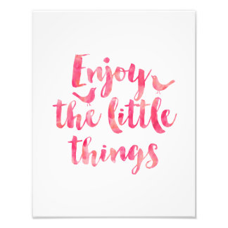 Enjoy the Little Things Quote Watercolor Photograph