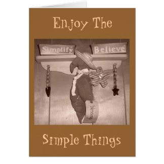 Enjoy The, Simple Things Greeting Card
