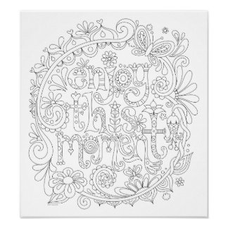 Enjoy This Moment Coloring Poster - Colorable Art