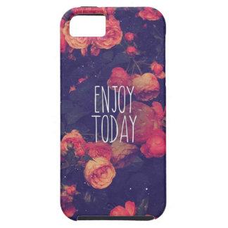 Enjoy Today iPhone 5 Case