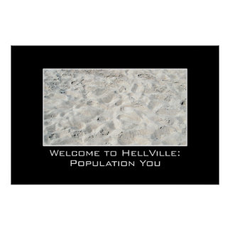 Enjoy your trip to Hell XL Posters