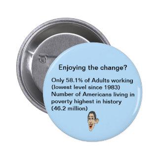Enjoying the change? 6 cm round badge
