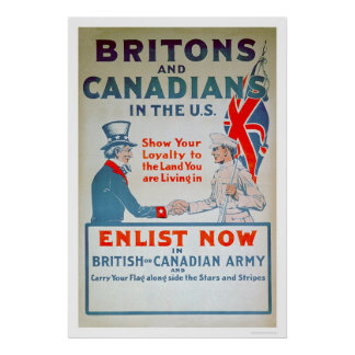 Enlist Now Britons and Canadians (US02108) Poster