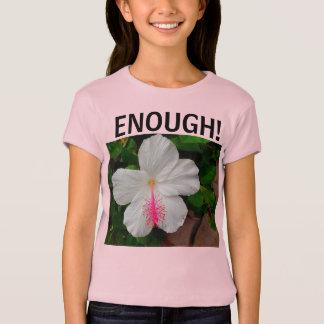 Enough! Girls hibiscus T-shirt. T-Shirt