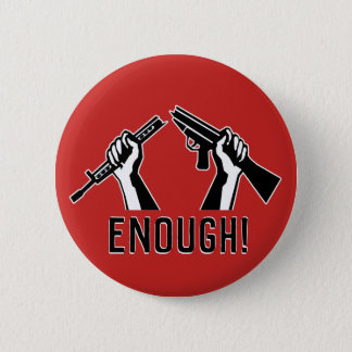 ENOUGH! Stop Mass Shootings 6 Cm Round Badge