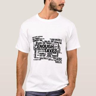 Enough Taxes T-Shirt