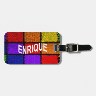 ENRIQUE BAG TAG
