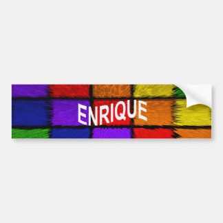 ENRIQUE BUMPER STICKER