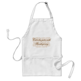 Enter his gates with thanksgiving standard apron