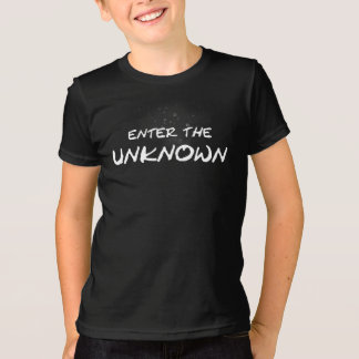 """""""Enter the Unknown"""" Tshirt"""