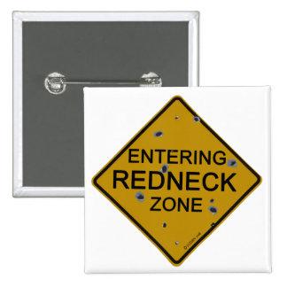 Entering Redneck Zone 15 Cm Square Badge
