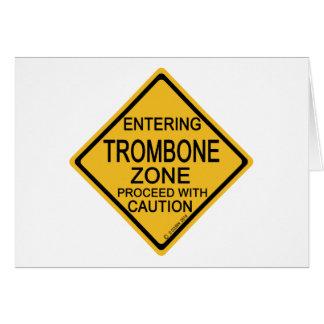 Entering Trombone Zone Card