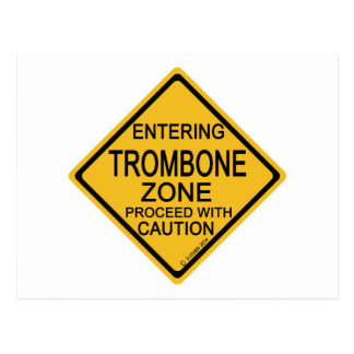 Entering Trombone Zone Postcard
