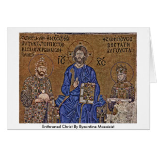 Enthroned Christ By Byzantine Mosaicist Card