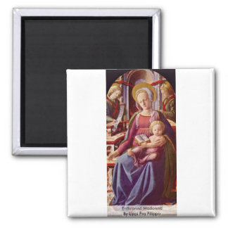 Enthroned Madonna By Lippi Fra Filippo Magnet