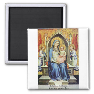 Enthroned Madonna By Lorenzo Monaco Don Square Magnet