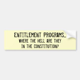 Entitlements??? Bumper Sticker