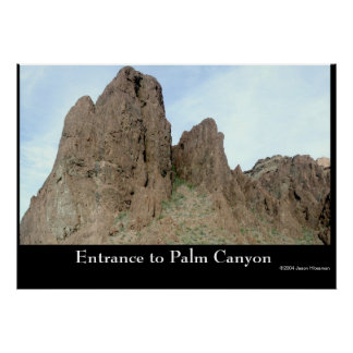 Entrance to Palm Canyon Poster