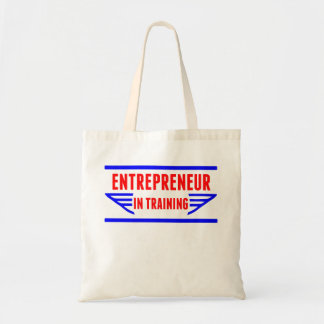 Entrepreneur In Training Budget Tote Bag