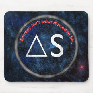 Entropy isn t what it used to be mousepad