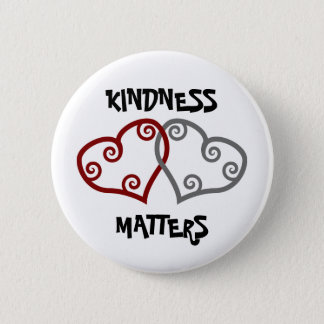 Entwined Hearts Kindness Matters 6 Cm Round Badge