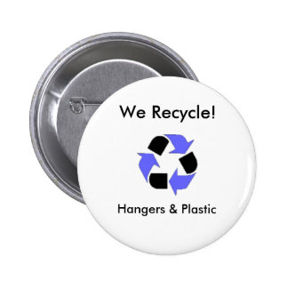 enviroment_logo, We Recycle!, Hang... - Customized 6 Cm Round Badge