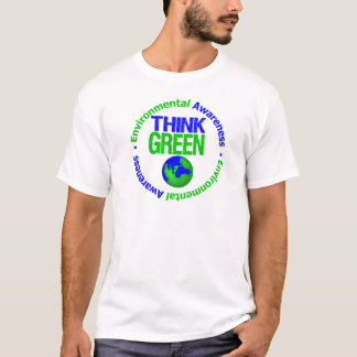 Environment THINK GREEN Save Our Planet T-Shirt