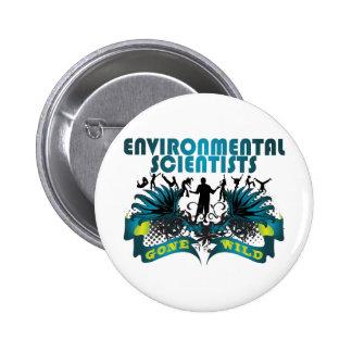 Environmental Scientists Gone Wild 6 Cm Round Badge