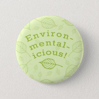 Environmentalicious 6 Cm Round Badge