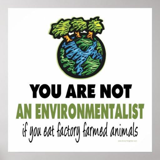 Environmentalist = Vegan, Vegetarian Posters