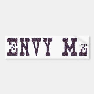 Envy Me Bumper Sticker
