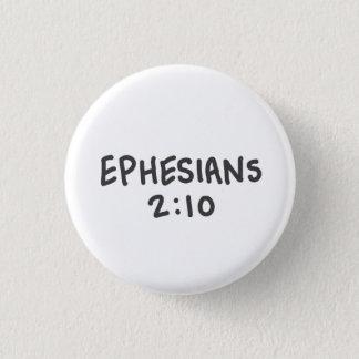 Ephesians 2:10 3 cm round badge