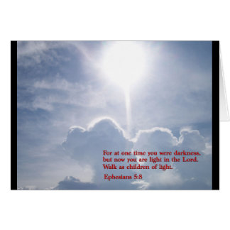 Ephesians 5:8  Clouds Greeting Card