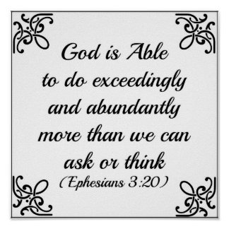 Ephesians Bible God is able to do exceedingly Poster