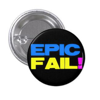 Epic Fail 3 Cm Round Badge