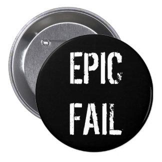 EPIC FAIL 7.5 CM ROUND BADGE