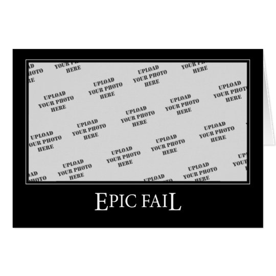 Epic Fail DeMotivational Template
