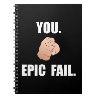 Epic Fail Notebooks