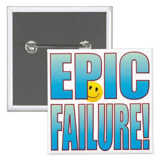 Epic Failure Life B 15 Cm Square Badge