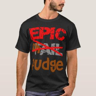 Epic Fudge T-Shirt