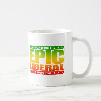 EPIC LIBERAL - I'm Fearless Social Justice Warrior Basic White Mug
