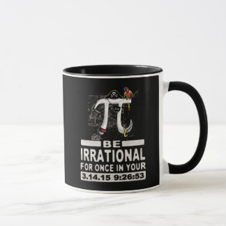 Epic Pirate Pi Day Be Irrational for Once Mug
